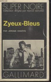 Collection Super Noire N° 77. Zyeux Bleus. - Couverture - Format classique