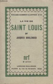 Collection Vies Des Hommes Illustres N° 31. La Vie De Saint Louis. - Couverture - Format classique