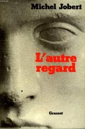 L Autre Regard. - Couverture - Format classique