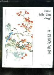 Pittori Della Cina D Oggi. 30 Octtobre - 7 Novembre 1982. Texte En Italien. - Couverture - Format classique