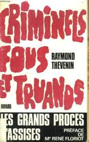 Criminels, Fous Et Truands. - Couverture - Format classique
