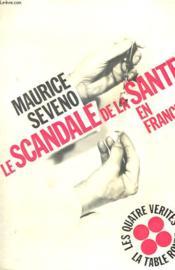 Le Scandale De La Sante En France - Couverture - Format classique