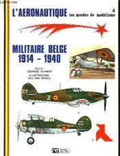 Les Mordus Du Modelisme - 4 - Militaire Belge 1914-1940 - Couverture - Format classique