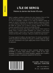 L'île de Sercq ; histoire du dernier état féodal d'Europe - 4ème de couverture - Format classique