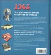 1962 ; le livre de ma jeunesse - 4ème de couverture - Format classique