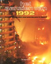 Het Aanzien Van 1992, Twaalf Maanden Wereldnieuws In Beeld - Couverture - Format classique