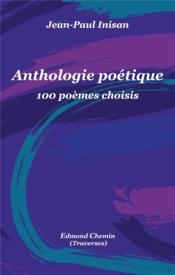 Anthologie poétique ; 100 poèmes chinois - Couverture - Format classique