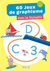 60 jeux de graphisme avec le styloptic moyenne section - Couverture - Format classique