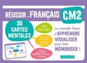 Réussir en français ; CM2 ; 30 cartes mentales - Couverture - Format classique