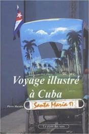 Voyage illustré à Cuba - Couverture - Format classique