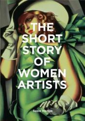 The short story of women artists - Couverture - Format classique