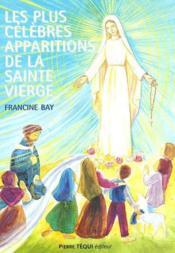 Les Plus Celebres Apparitions De La Sainte Vierge - Couverture - Format classique