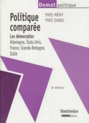 Politique comparée ; les démocraties, Allemagne, Etats-Unis, France, Grande-Bretagne, Italie (8e édition) - Couverture - Format classique