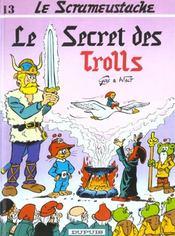 Le scrameustache t.13 ; le secret des trolls - Intérieur - Format classique