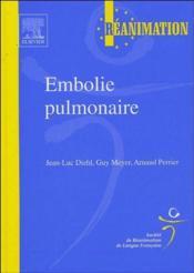 Embolie pulmonaire - Couverture - Format classique