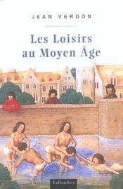 Les Loisirs Au Moyen Age - Intérieur - Format classique