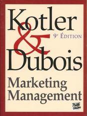 Marketing Management ; 9e Edition - Intérieur - Format classique