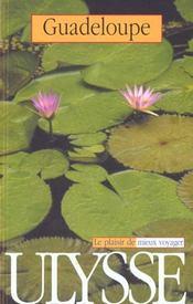 Guide Ulysse ; Guadeloupe ; 4e Edition - Intérieur - Format classique