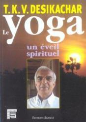 Yoga. Un Eveil Spirituel - Couverture - Format classique