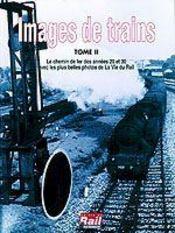 Images de trains t.9 - Intérieur - Format classique