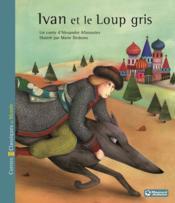 Ivan et le loup gris - Couverture - Format classique