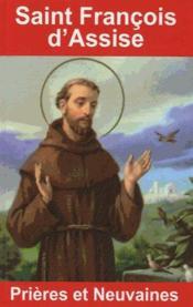 Saint François ; prières et neuvaines - Couverture - Format classique