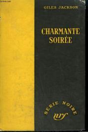 Charmante Soiree. ( Witch'S Moon). Collection : Serie Noire Sans Jaquette N° 230 - Couverture - Format classique