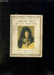 Louis Xiv Et La Faculte. - Couverture - Format classique