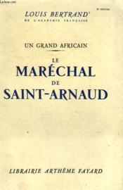 Un Grand Africain. Le Marechal De Saint Arnaud. - Couverture - Format classique
