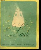 La Laide. Les Petits Pere Castor. - Couverture - Format classique