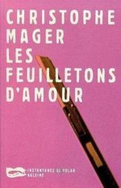 Les Feuilletons D Amour - Couverture - Format classique