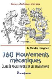 760 mouvements mécaniques classés pour favoriser les inventions - Couverture - Format classique