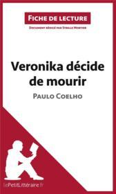 VERONIKA PAULO COELHO MOURIR DECIDE DE GRATUITEMENT TÉLÉCHARGER
