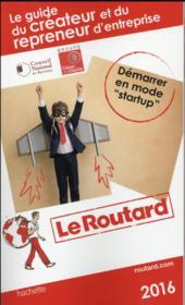 Guide Du Routard ; Du Créateur Et Du Repreneur D'Entreprise - Couverture - Format classique
