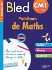 CAHIERS BLED ; problèmes de maths ; CM1 - Couverture - Format classique