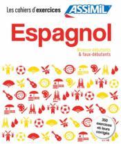 GUIDES DE CONVERSATION ; espagnol ; cahiers d'exercices ; coffret - Couverture - Format classique
