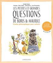 Les petites et grandes questions de Boris et Maurice ; contes philosophiques pour enfants - Couverture - Format classique