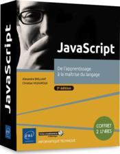 JavaScript ; coffret de 2 livres : de l'apprentissage à la maîtrise du langage (3e édition) - Couverture - Format classique