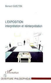 L'Exposition : Interpretation Et Reinterpretation - Intérieur - Format classique