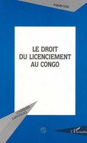 Le Droit Du Licenciement Au Congo - Intérieur - Format classique