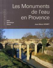 Les monuments de l'eau en Provence - Intérieur - Format classique
