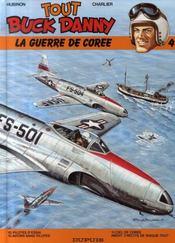 Tout Buck Danny ; INTEGRALE VOL.4 ; T.10 A T.12 ; la guerre de Corée - Intérieur - Format classique