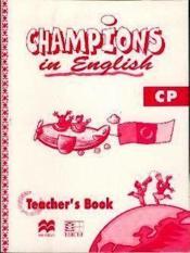 Champions In English Cp / Livre Du Maitre - Couverture - Format classique