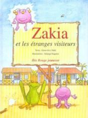 Zakia Et Les Etranges Visiteurs - Couverture - Format classique