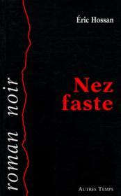 Nez faste - Couverture - Format classique