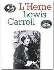 LES CAHIERS DE L'HERNE T.17 ; Lewis Carroll - Couverture - Format classique