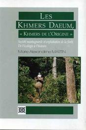 Les khmers daeum, khmers de l'origine - Intérieur - Format classique