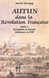 Autun Sous La Revolution I - Couverture - Format classique