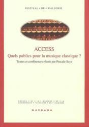 Access Quels Publics Pour La Musique Classique ? - Couverture - Format classique