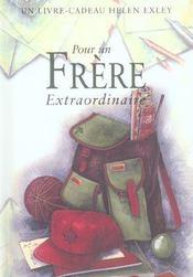 Pour Un Frere Extraordinaire Nlle Edition - Intérieur - Format classique